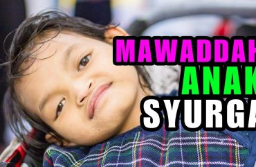 mawaddah anak syurga a message of peace